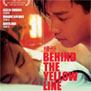 BEHIND THE YELLOW LINE [BLU-RAY DISC]  - BLU-RAY DISC