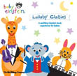 LULLABY CLASSICS - A CONCERT FOR LITTLE EARS - CD